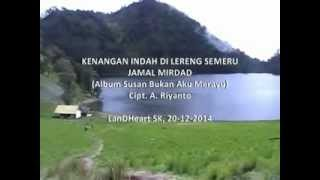 Video Kenangan Indah Di Lereng Semeru - Jamal Mirdad download MP3, MP4, WEBM, AVI, FLV April 2018