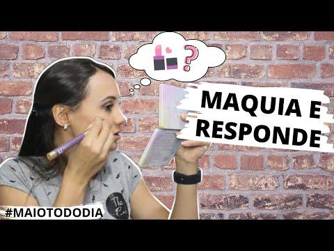 #MAIOTODODIA 26: MAQUIA E RESPONDE!