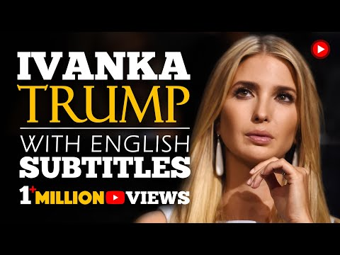 ENGLISH SPEECH | IVANKA TRUMP: Think Big Again (English Subtitles)