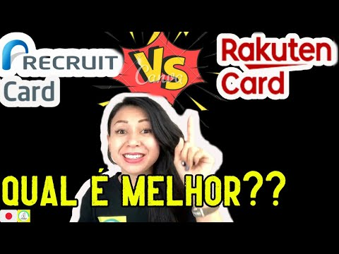 Cartão de Crédito no Japão - Rakuten vs Recruit, qual cartão compensa mais? Pontuação e Vantagens.