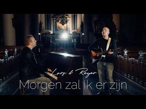 Lars & Reyer - Morgen zal ik er zijn