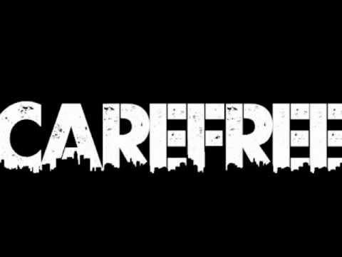 Carefree - 32 Bars..*LYRICS*(in description)