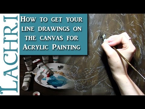 How to get your outline on your canvas when painting in Acrylics - Lachri