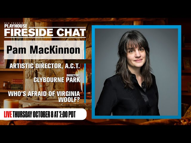 Empathy Gym Fireside Chats | Pam MacKinnon