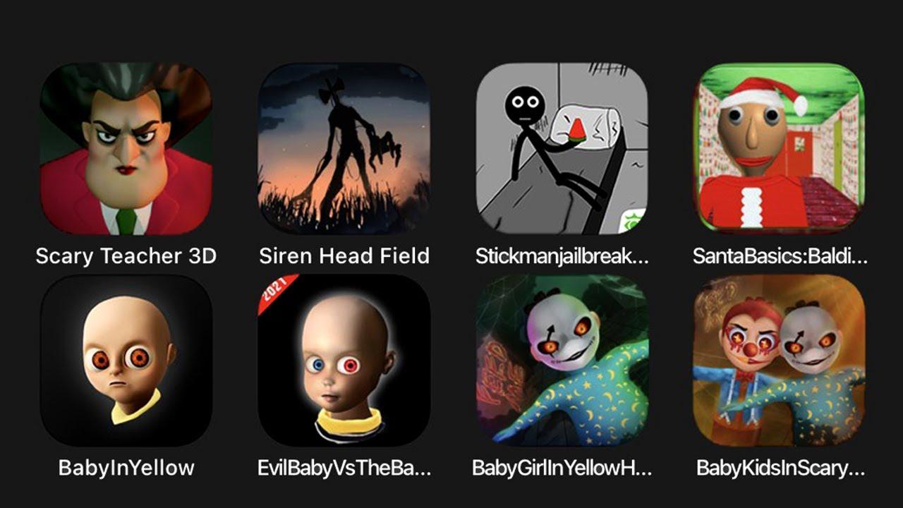 Download Scary Teacher 3D, Siren Head Field, Stickman Jailbreak Escape 2, Santa Basics, Baby In Yellow....