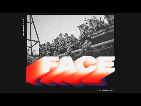 FACE - BROCKHAMPTON