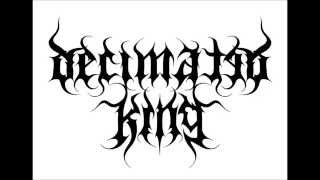 Decimated King - Excess (2014 Demo)