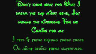 Just Around The Riverbend - Pocahontas Lyrics