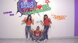 Baixar Te amo sem compromisso - Mc Doni (Sintonia) - Coreografia Abalô Dance