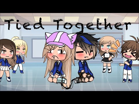 tied-together~glmm~gacha-life||•original•||