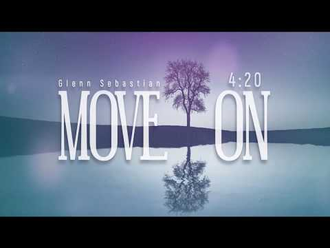 Glenn Sebastian - Move On (Lyric Video)
