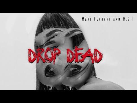 Mari Ferrari, M.Z.I, S-Elm Feat. Vianne - Drop Dead