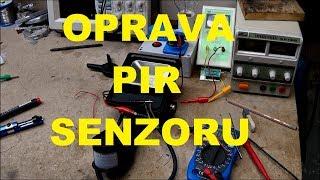 Oprava pohybového senzoru (PIR)