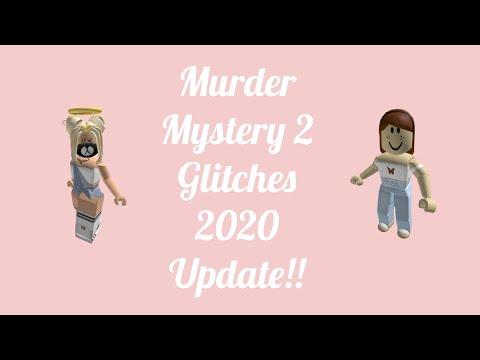 Murder Mystery 2 Glitches 2020 Updated Youtube