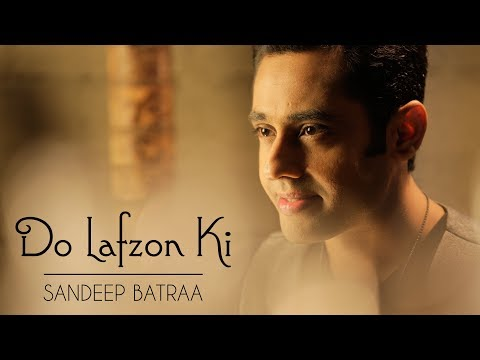 Do Lafzon Ki - Sandeep Batraa | R.D Burman | Love Song