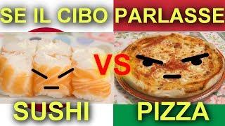 SUSHI VS PIZZA - SE IL CIBO PARLASSE - Alessandro Vanoni