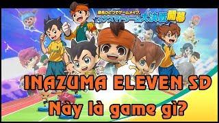 Mở hòm Inazuma Eleven SD! Xem xét xóa game vì bị Hino phụ