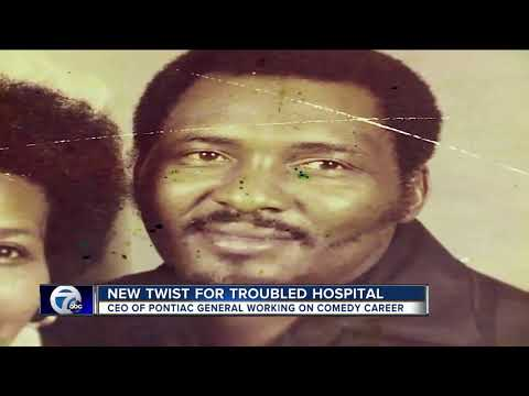 CEO of Pontiac General Hospital building comedy career as problems continue