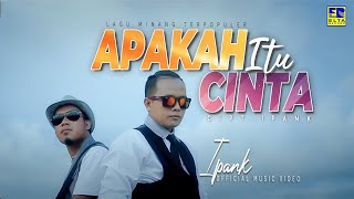 Download lagu Apakah Itu Cinta - IPANK Ost. Minangkabau Cinta Aini [Official Video Elta Record]