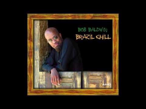 Cafezinho ♫ Bob Baldwin