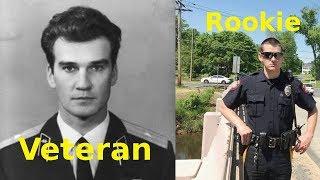 Rookie COP vs. Veteran Cop