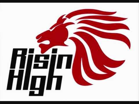 Risin High