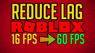 HOW TO FIX LAG IN ROBLOX! (BEST WAYS) 2019