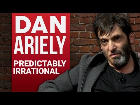 DAN ARIELY - PREDICTABLY IRRATIONAL PART 1/2 | London Real