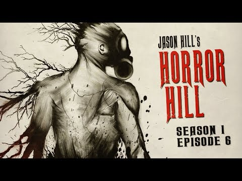 """The Body Farm"" (Part 2) ― Horror Hill S1E06 ― Scary Stories Podcast"