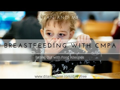 Breastfeeding With CMPA – Eating Out with Food Allergies – Dilan and Me