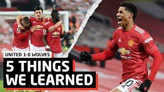 Best Team Post-Fergie   5 Things We Learned vs Wolves   MUN 1-0 WOL