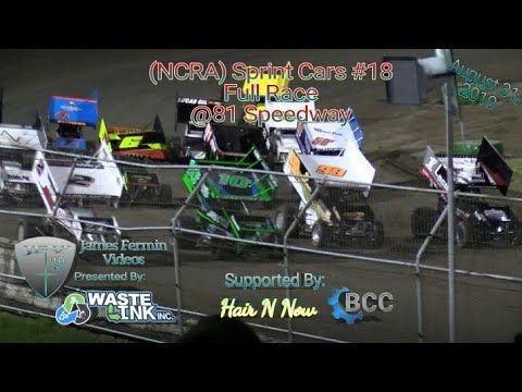 (NCRA) Sprint Cars #18, Full Race, 81 Speedway, 08/31/19
