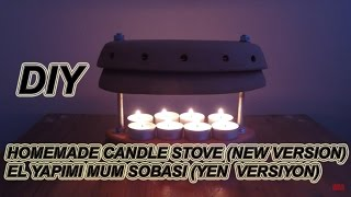 Mum sobası yapımı (Yeni versiyon) - Making the candle stove (New version)