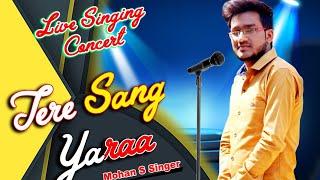 Tere Sang Yaara | Karaoke Singing In A Concert |