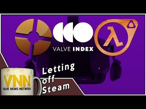 Valve Index, HLVR & TF2 - Letting Off Steam Ep2