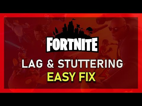 Fortnite Season X (10) - How To Fix Lag And Stuttering On PC!
