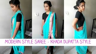 How to wear saree in Modern Style | Khada Dupatta Draping