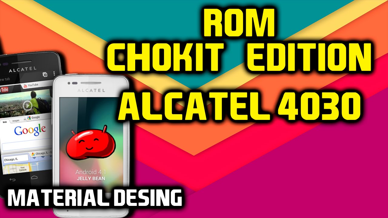 Rom Chokit Edition Alcatel 4030