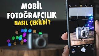 MOBİL FOTOĞRAFÇILIK | Fotoğraf Çekim Teknikleri |  Nasıl Çekildi Serisi