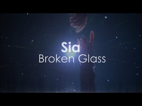 Sia - Broken Glass ( Lyrics Music Video )