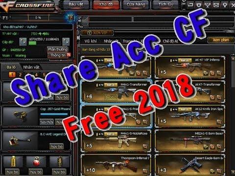 Share Acc CF Vip Free 2018 : Không Ai Chơi ( Part 16 )