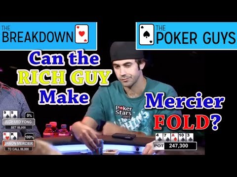 The Breakdown: Can The Rich Guy Make Mercier Fold?