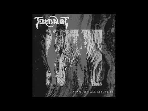 Terminalist - Abandon All Liberties (EP, 2019)