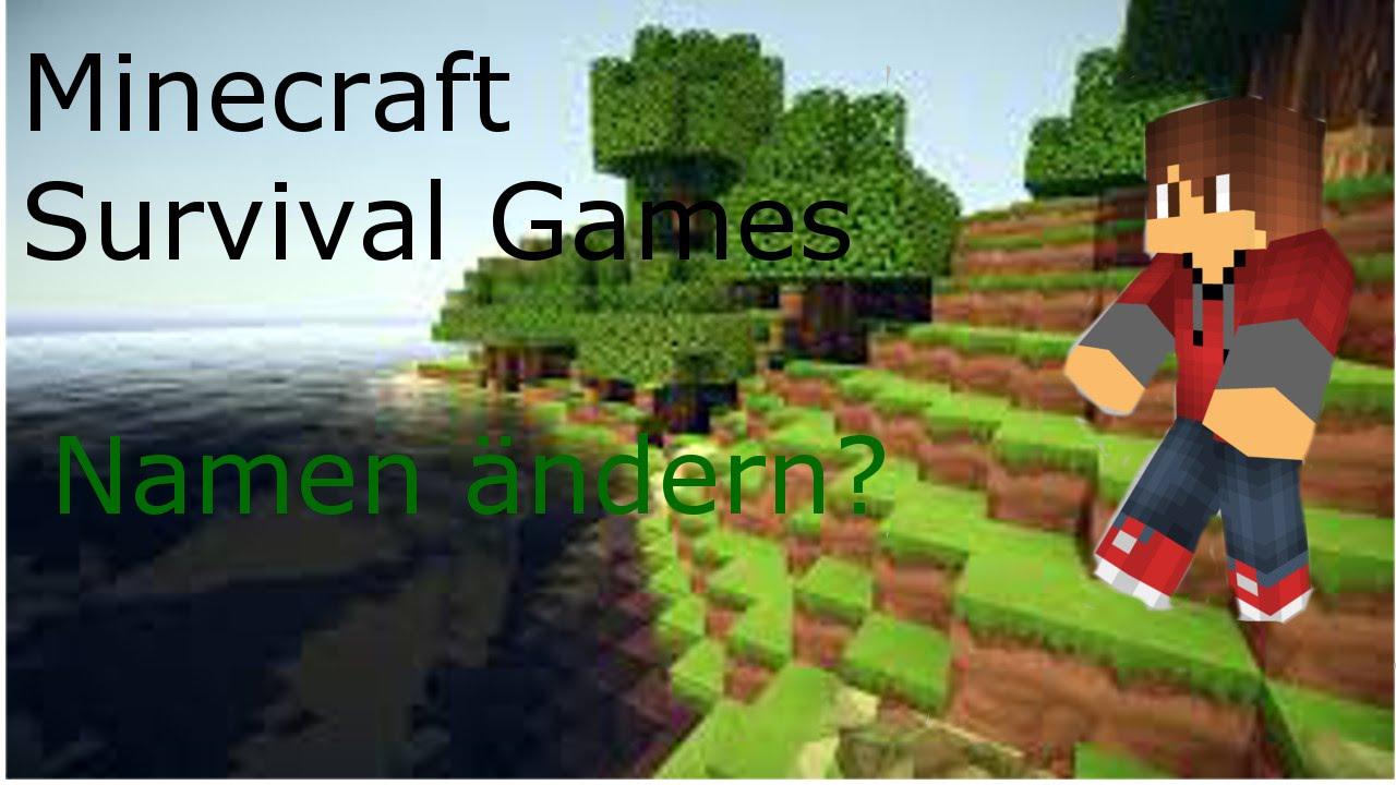 Minecraft Mini Games Survival Games Minecraft Namen ändern - Minecraft namen zuruck andern