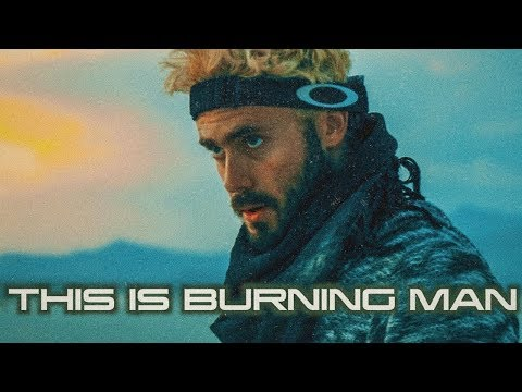 THIS IS BURNING MAN | part two