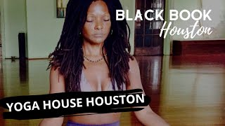 Black Book Houston ft. Yoga House Houston