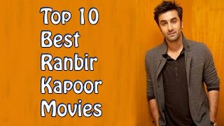 Top 10 Best Ranbir Kapoor Movies List- Ranbir Kapoor Best Movies