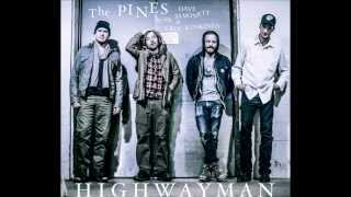 Highwayman by The Pines featuring Dave Simonett and Erik Koskinen