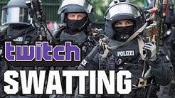 Twitch - SWATTING   Mich hat's erwischt!