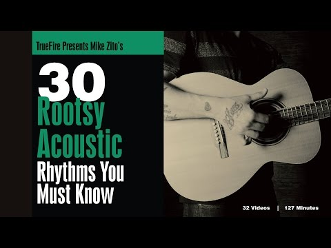 Mike Zito's 30 Rootsy Acoustic Rhythms - Intro